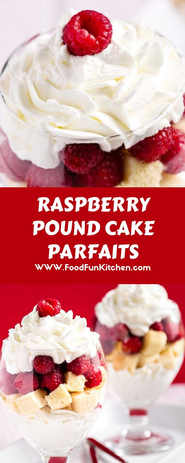 RASPBERRY POUND CAKE PARFAITS