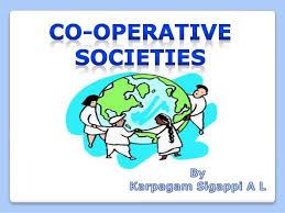 Cooperative Societies/Cooperative Organisation