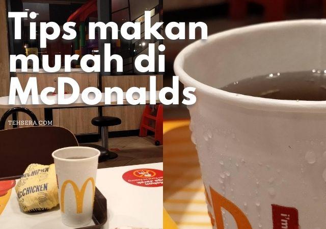 Tips Makan Hemat dengan McDonald Promo