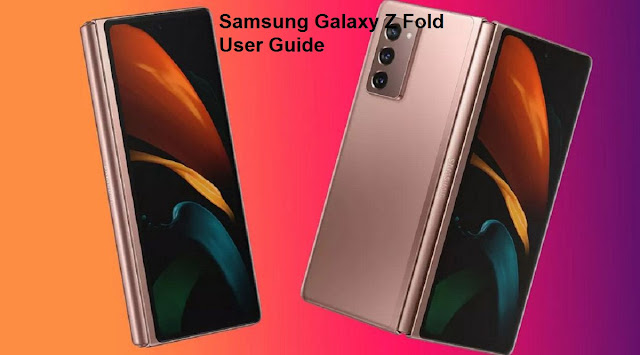 Samsung Galaxy Z Fold User Guide and Download Manual PDF Instructions