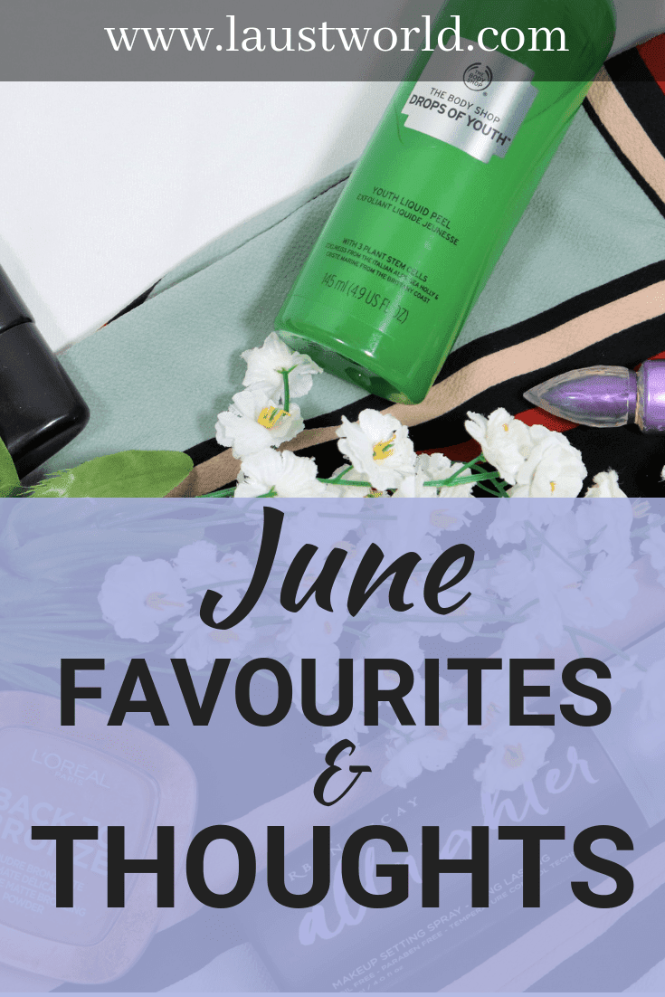 Pinterest image that says june favourites and thoughts