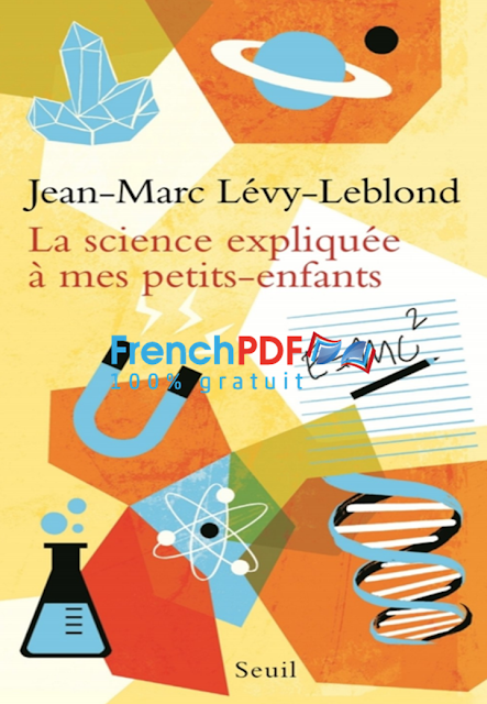 La science expliquée à mes petits-enfants en pdf gratuit