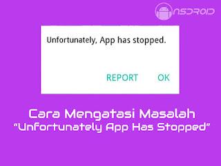Sayangnya Aplikasi telah terhenti