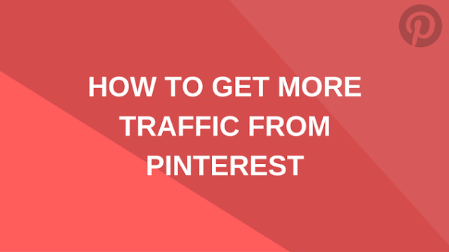 PINTERESTHOW-TO-GET-MORE-TRAFFIC-FROM-PINTEREST Become a webmaster and earn money