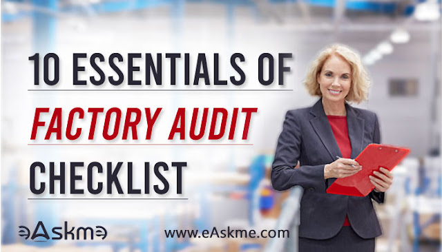 10 Essentials of Factory Audit Checklist: eAskme