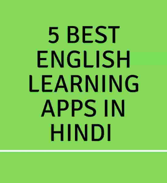 5 Best English Learning Apps In Hindi