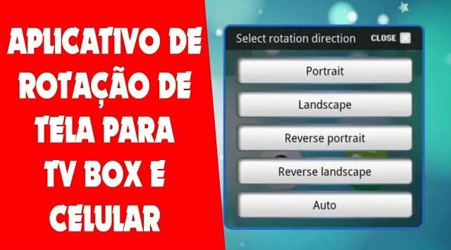 Aplicativo de rotação de tela para tv Box e celular