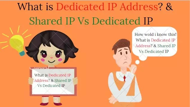 What is Dedicated IP Address? & Shared IP Vs Dedicated IP