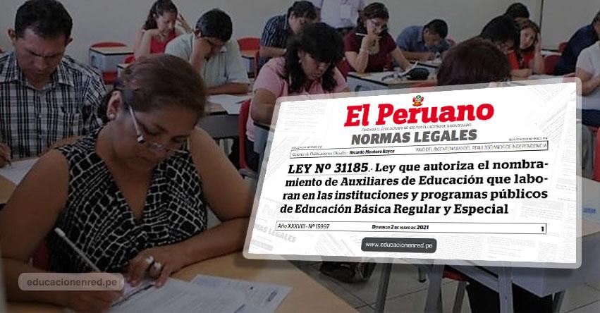 Oficializan ley que autoriza Nombramiento de Auxiliares de Educación 2021 (LEY Nº 31185)