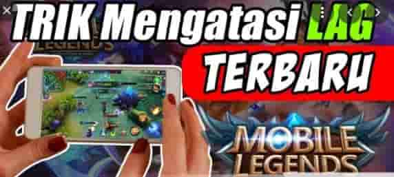 Lag saat main Mobile Legends setelah update? Inilah penyebab dan solusinya