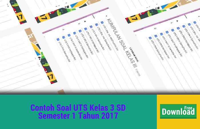 Soal UTS Kelas 3 SD Semester 1 2017