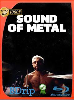 El Sonido Del Metal (2020) BDRip [1080p] Latino [GoogleDrive] PGD