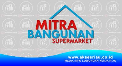 Mitra Bangunan Supermarket Pekanbaru