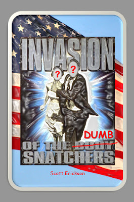 Invasion of the Dumb Snatchers, Scott Erickson, Book Review