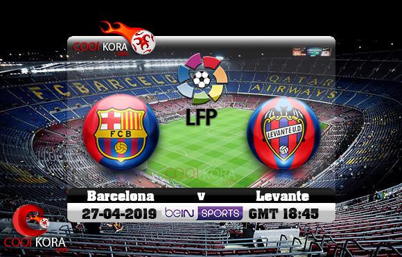 مشاهدة مباراة برشلونة وليفانتي اليوم 27-4-2019 في الدوري الأسباني