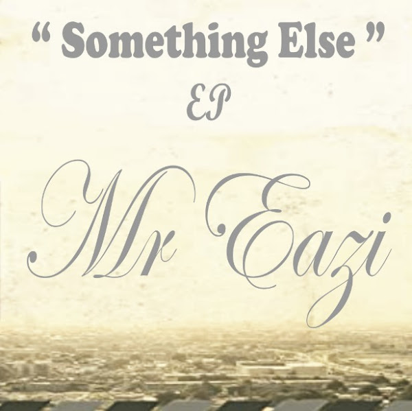 Mr Eazi's Music: Something Else (5-Track EP) - AAC/MP3 Songs: The Don, Love For You, Cherry, Saudi Arabia and E Be Mad