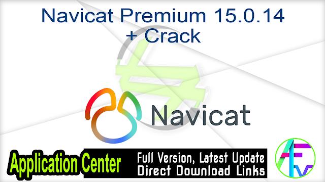 Navicat Premium 15.0.14 + Crack