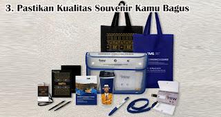 Pastikan Kualitas Souvenir Kamu Bagus adalah tips memilih souvenir paket seminar kit