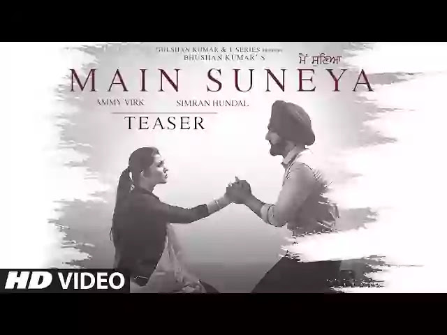 MAIN SUNEYA LYRICS – AMMY VIRK - LyricsAnthem