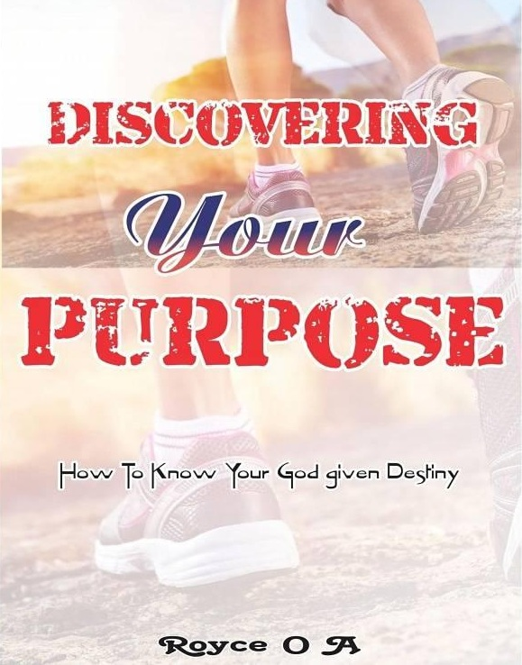 Discovering Your Purpose (pdf) - Royce O A