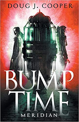 Guest Interview with Doug J. Cooper, Author of Bump Time Meridian (Bump Time Series)