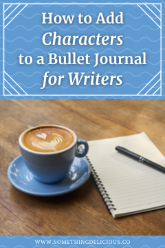 How to Add Characters to a Bullet Journal for Writers