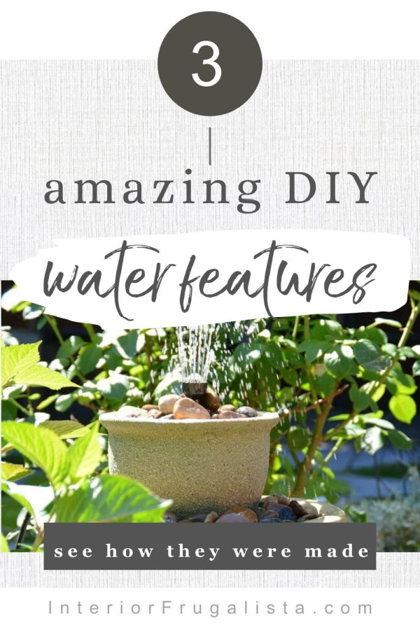 Three amazing budget-friendly DIY Water Features to help you create a beautiful, calm, soothing, and relaxing oasis in your backyard this summer. #waterfountains #waterfeatures #outdoorpatioideas