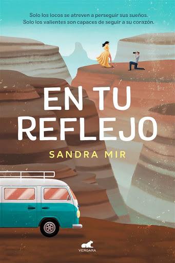 06 - En tu reflejo - Sandra Mir - Vergara