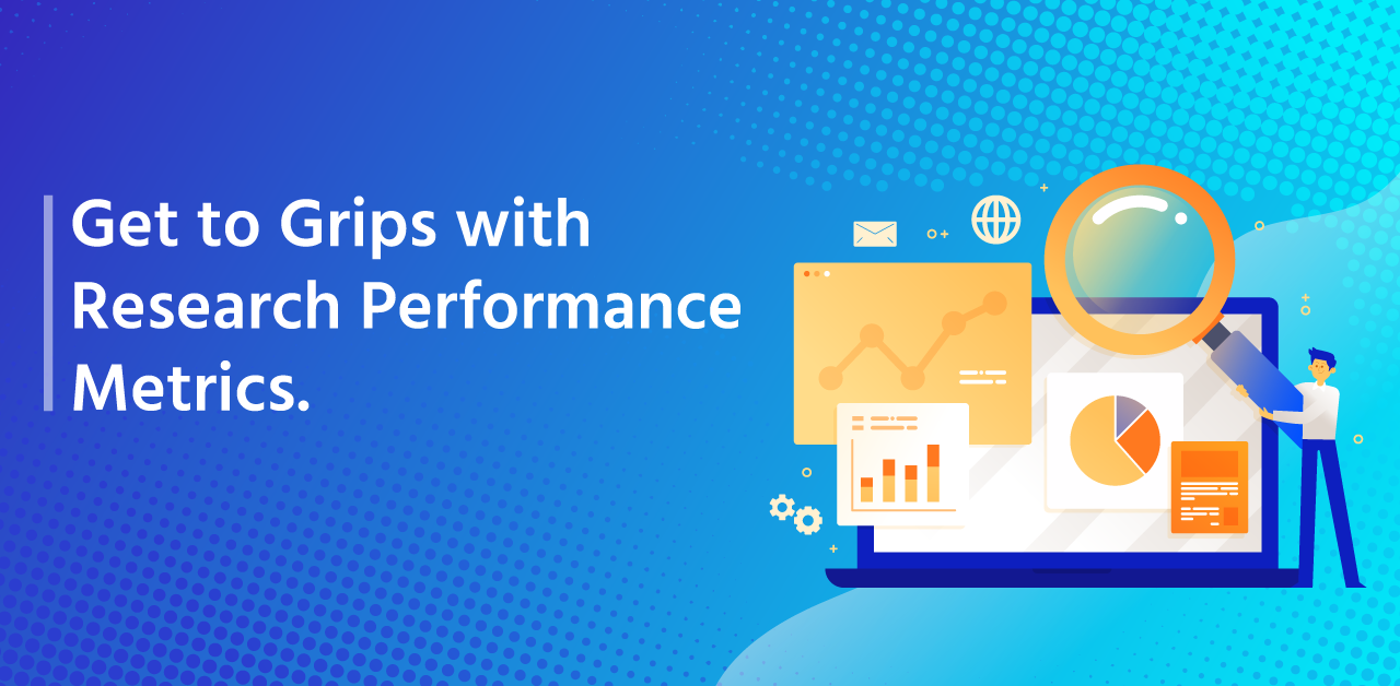 Get to grips with research performance metrics