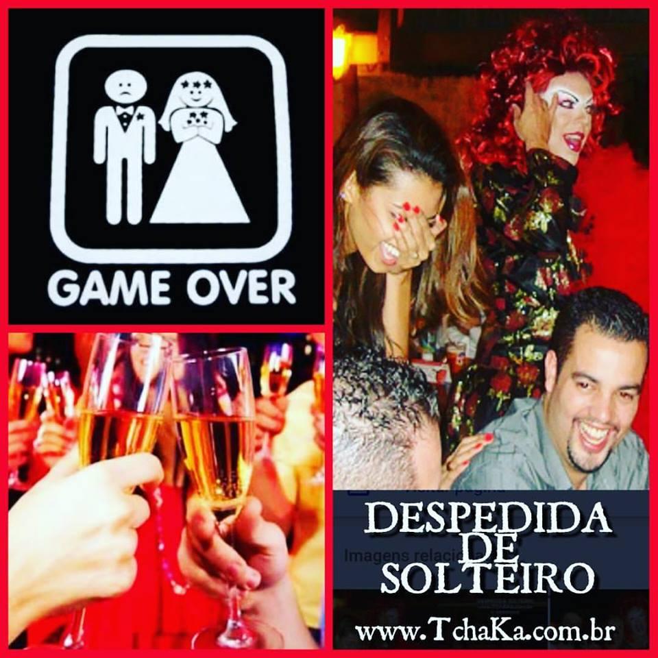 Drag Queen Tchaka Game Over Para Os Noivos Despedida De Solteiro