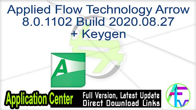 Applied Flow Technology Arrow 8.0.1102 Build 2020.08.27 + Keygen