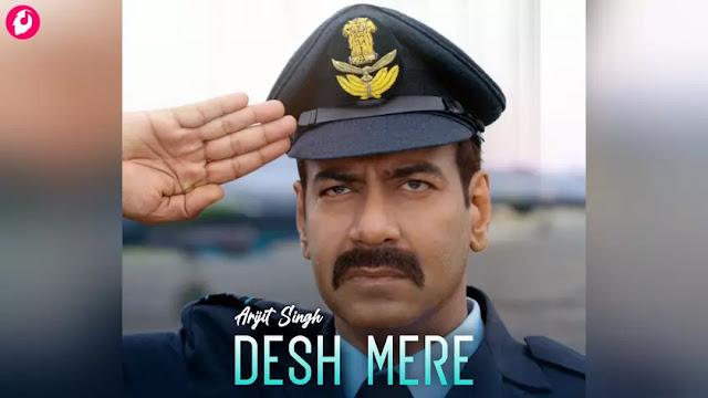 Desh Mere Lyrics Arijit Singh, Bhuj