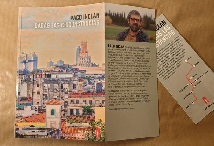 «Dadas las circunstancias» de Paco Inclán (Jekill & Jill)