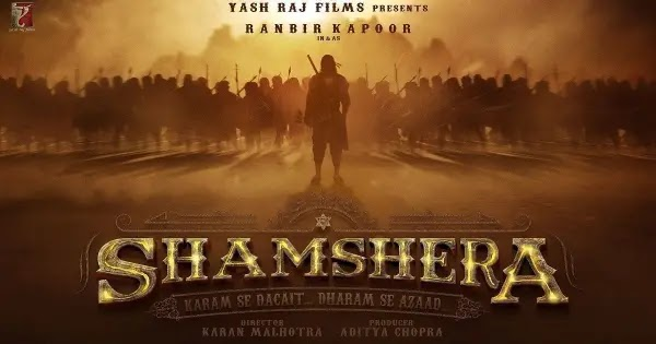 Upcoming movie Shamshera 2020 reviews, cast, trailer and release date