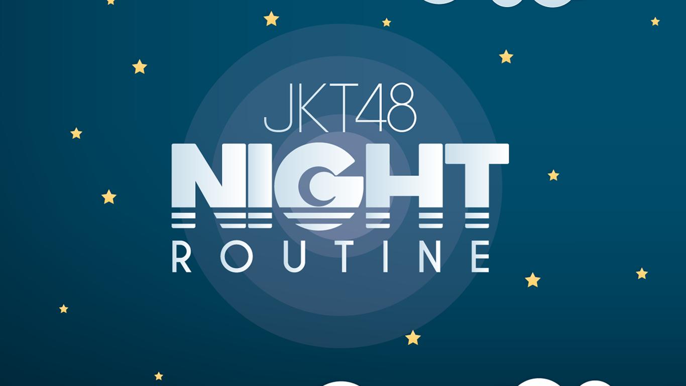 JKT48 Video Content Night Routine