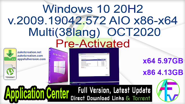 Windows 10 20H2 v.2009.19042.572 AIO x86-x64 Multi(38lang) OCT2020 Pre-Activated