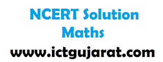 NCERT Solution Maths Gujarati Medium - ICTGUJARAT