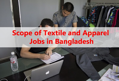 Scope of Textile and Apparel Jobs in Bangladesh