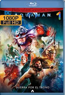 Aquaman (2018) IMAX [1080p BRrip] [Latino-Inglés] [LaPipiotaHD]