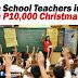 P10k Christmas Bonus for Public School Teachers in Cebu