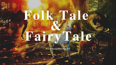 Folk Tale vs Fairy Tale