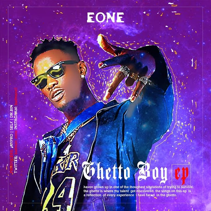 ALBUM: Eone - Ghetto Boy Turn President EP