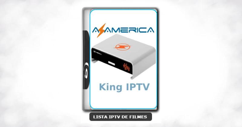 Azamerica King IPTV Atualização APK com Melhorias