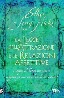 La legge dell'attrazione e le relazioni affettive - Esther e Jerry Hicks (manifesting)