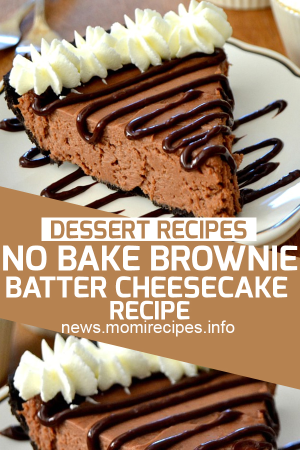 No bake brownie Batter cheesecake recipe | cake recipe, dessert recipes, chocolate cake recipe, carrot cake recipe, chocolate cake, easy cake recipes, cheesecake recipe, easy dessert recipes, baking recipes, sponge cake recipe, simple cake recipe, fruit cake recipe, vanilla cake recipe, pound cake recipe, chocolate recipes, apple cake recipe, cake recipes from scratch, butter cake recipe. #nobake #browniebatter #cheesecakerecipe #cakerecipe #dessertrecipe