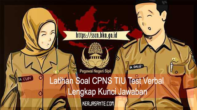 Latihan Soal CPNS TIU Test Verbal Lengkap Kunci Jawaban