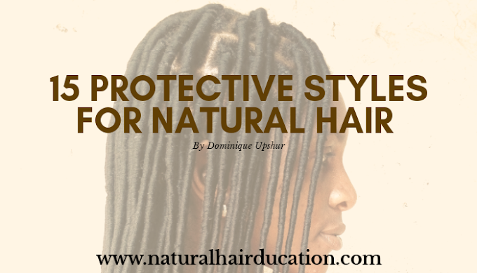 15 Protective Styles for Natural Hair