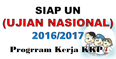 Program Kerja Ujian Nasional SMP 2016/2017, Program Kerja Ujian Nasional Mts 2016/2017, Program Kerja Ujian Nasional SMA 2016/2017, Program Kerja Ujian Nasional SMK 2016/2017,