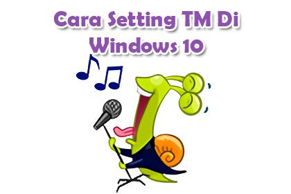 Cara Setting TM Camfrog Di Windows 10 - Cafe Camfrog