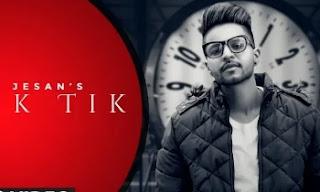 Tik Tik Lyrics |Jesan ft. Gaurav Dev | by lyricscreative
